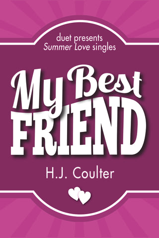 My Best Friend by H.J. Coulter