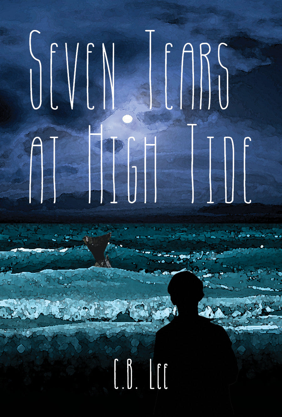 Seven Tears at High Tide by C.B. Lee (printed book)