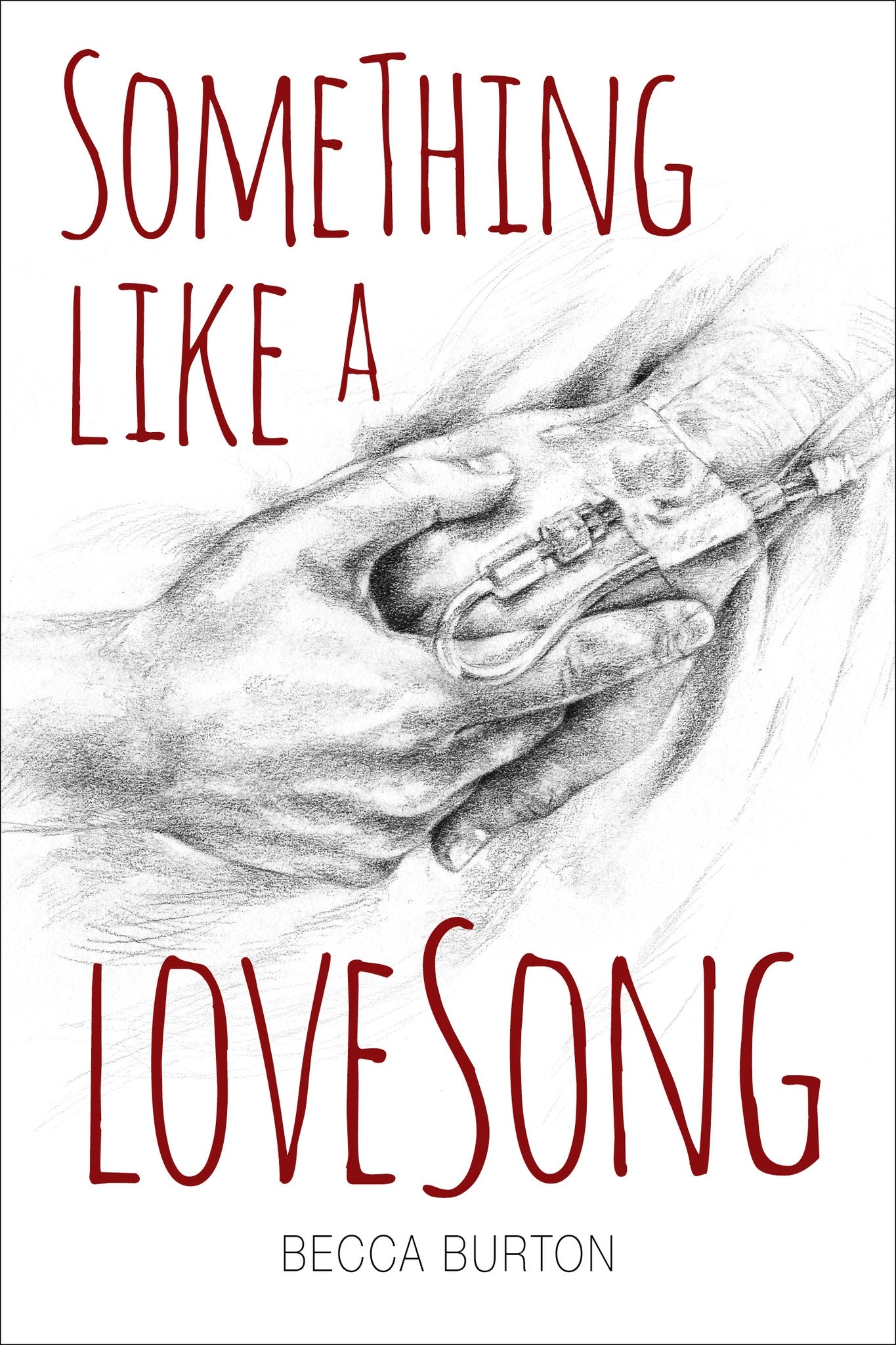 Something Like a Love Song (print edition)