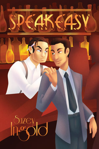 Speakeasy by Suzey Ingold (print edition)