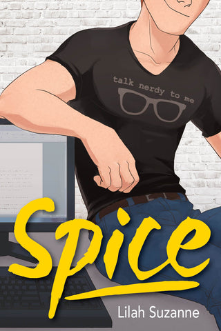 Spice by Lilah Suzanne (ebook package)