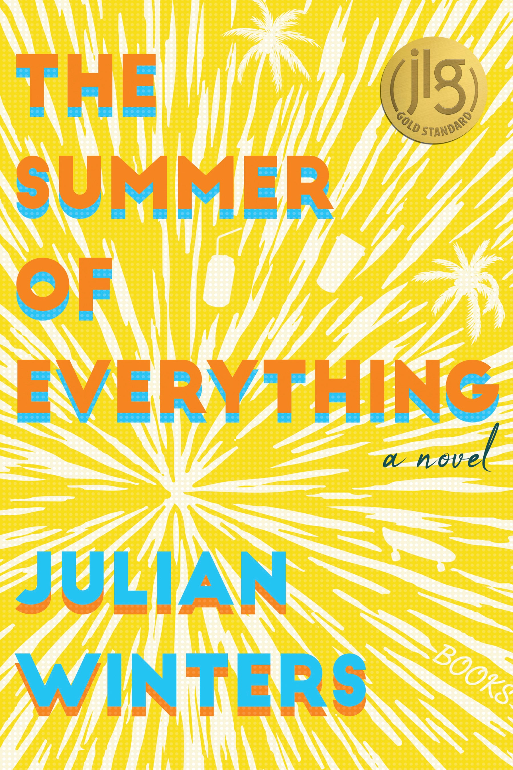 The Summer of Everything (print edition)
