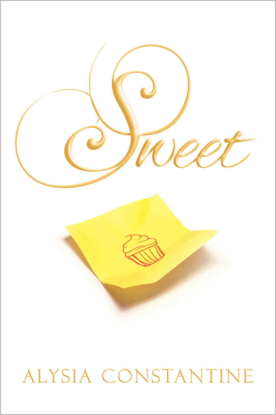Sweet by Alysia Constantine (print edition)
