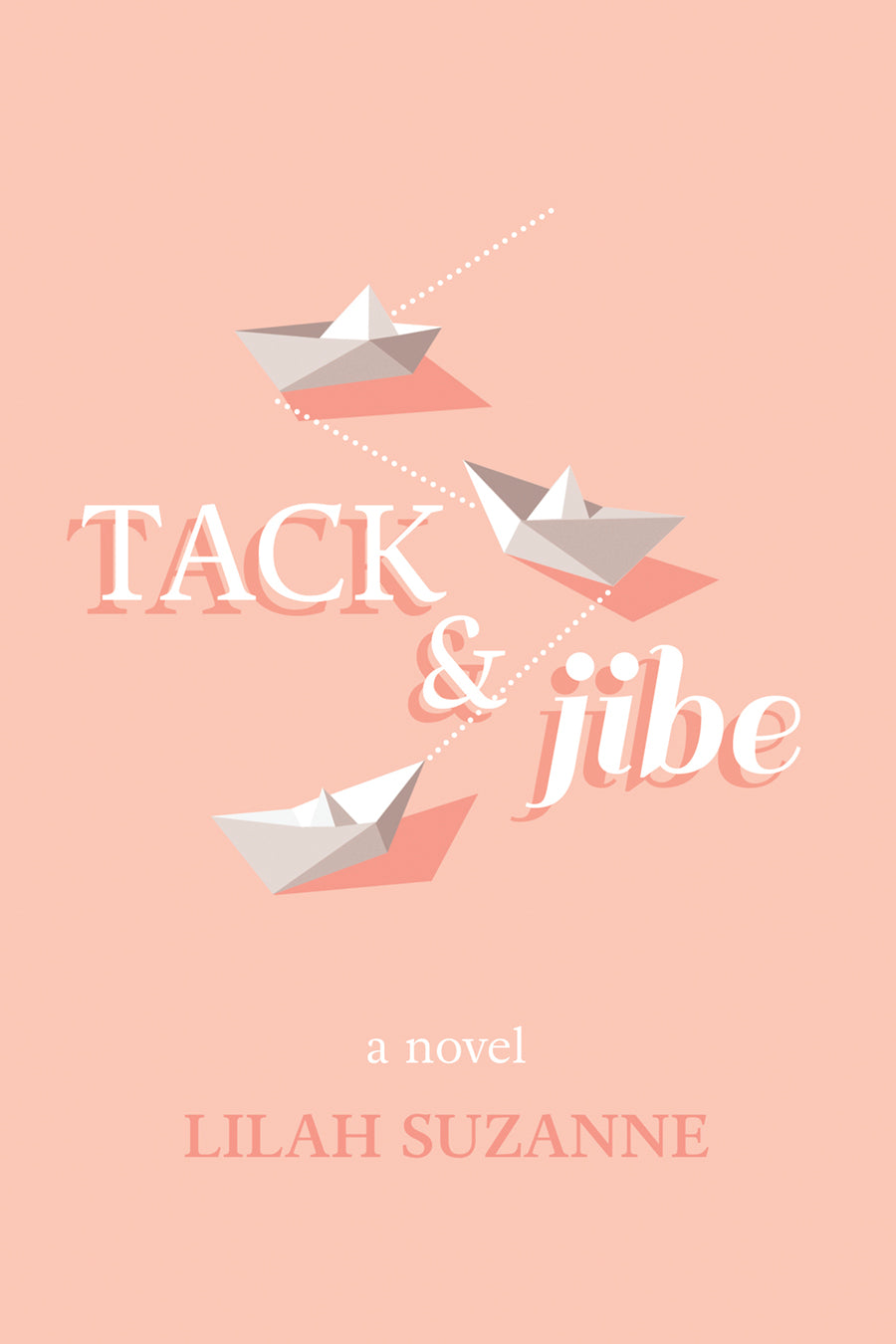 Tack & Jibe (ebook edition)