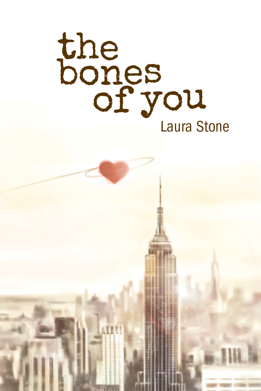 The Bones of You by Laura Stone