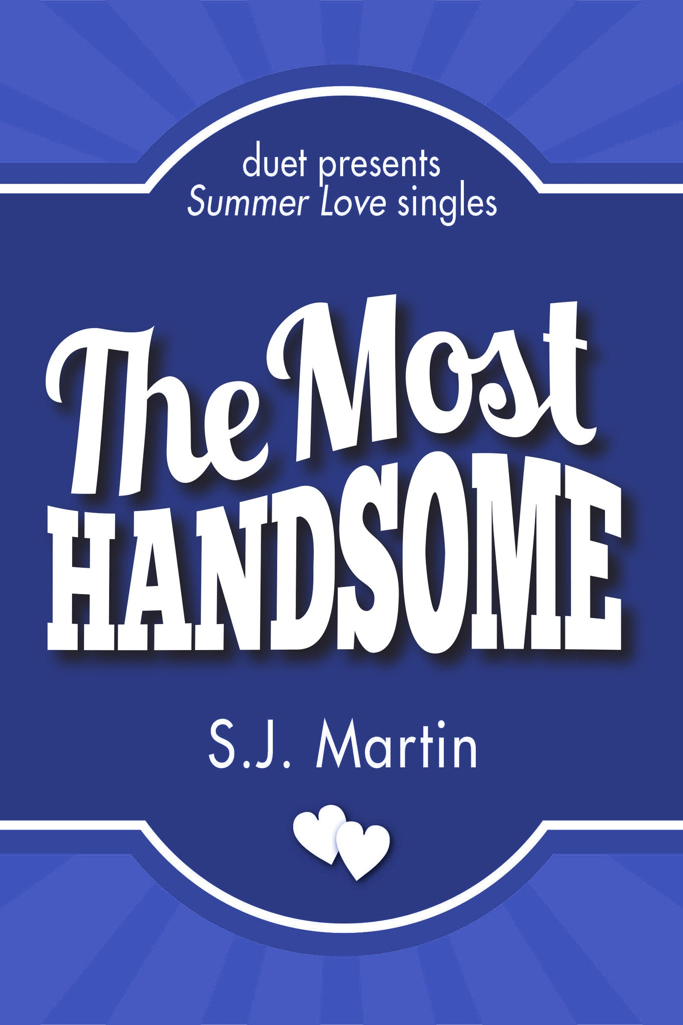 The Most Handsome by S.J. Martin