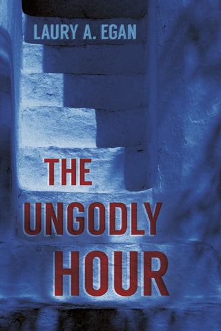 The Ungodly Hour by Laury A. Egan (print edition)