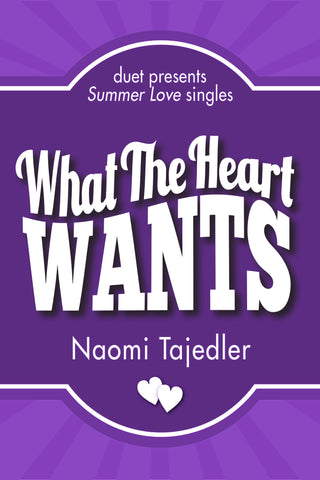 What the Heart Wants by Naomi Tajedler