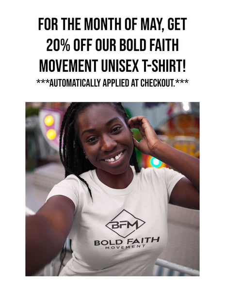 Bold Faith Movement Unisex T-Shirt 20% OFF Sale