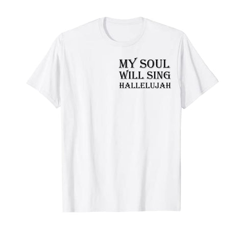 My Soul Will Sing Christian Unisex Short-Sleeve T-Shirt (Purchase Link In Description)