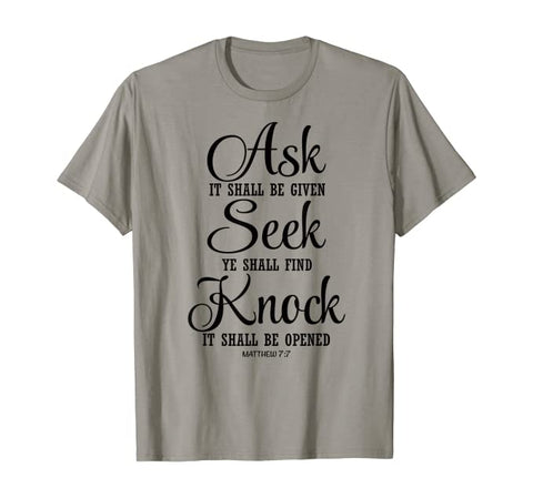 Ask and It Shall Be Given Christian Unisex Short-Sleeve T-Shirt (Purchase Link In Description)