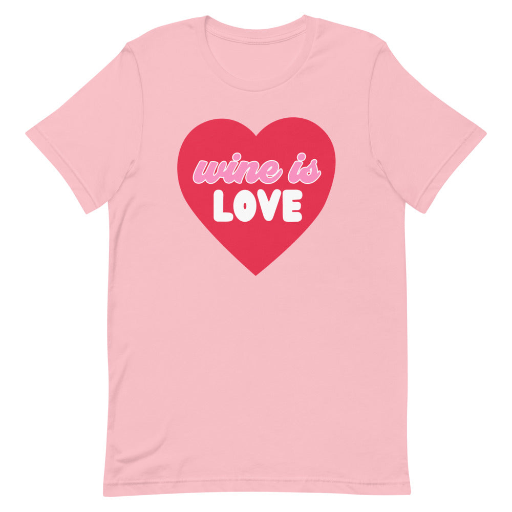 Wine Is Love Short-Sleeve Unisex T-Shirt