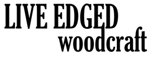 Live Edged Woodcraft