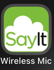 SayIt Wireless Microphone App