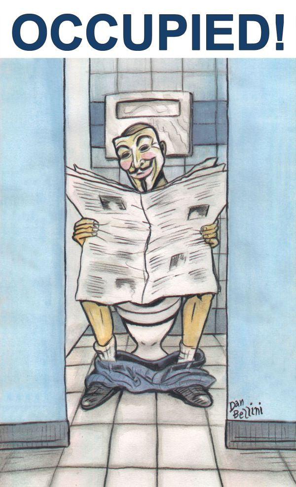 Anonymous Occupied Toilet | Dan Bellini Occupy Art Print | Blasted Rat