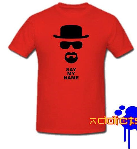 Breaking Bad Say My Name T-shirt