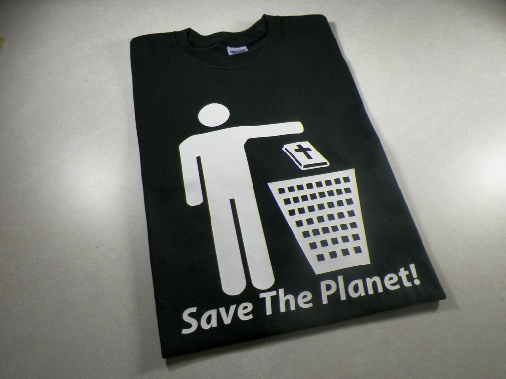 Save the Planet Atheist T-shirt | Blasted Rat