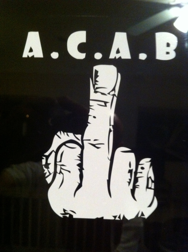 A.C.A.B. Fuck You Flip Off Finger - Die Cut Vinyl Sticker Decal