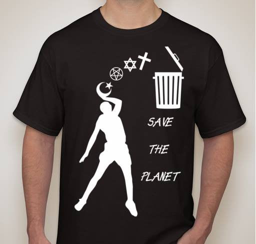 Atheist Baller Save The Planet T-shirt