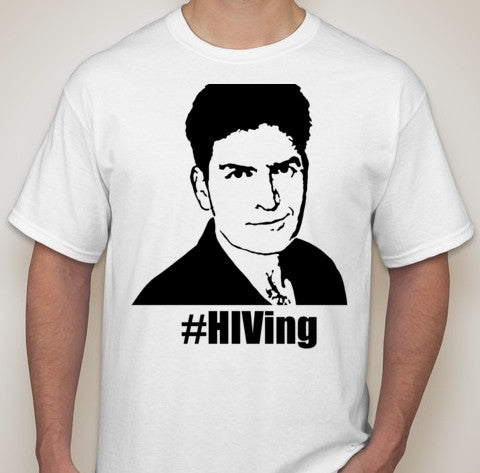 Charlie Sheen #HIVing T-shirt | Blasted Rat