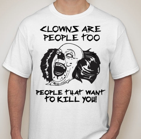 Clowns Are People Too Clown Sighting Joke T-shirt | Blasted Rat