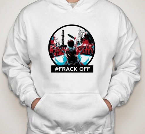 Frack Off Idle No More Hoodie | Blasted Rat