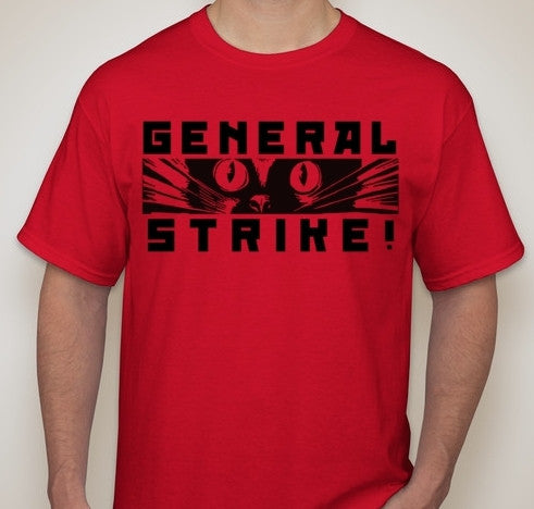 General Strike With Sabotage Cat Anarchy Worker Union May Day T-shirt