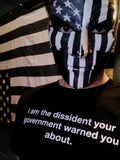 The Fifth Column Dissident Your Government Warned You About T-shirt