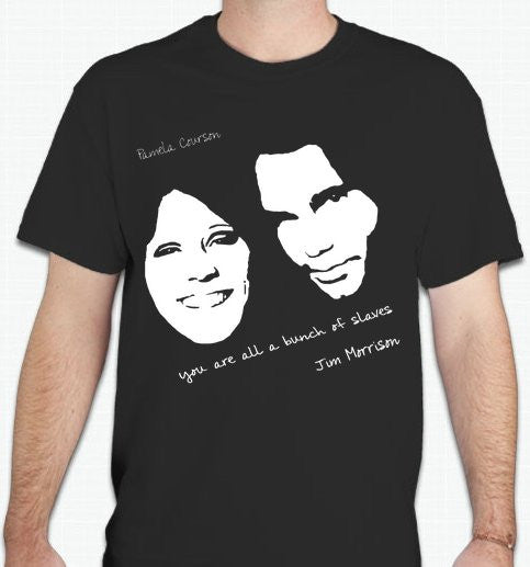 Jim Morrison Pamela Courson You Are All A Bunch Of Slaves T-shirt | The Doors | Blasted Rat.