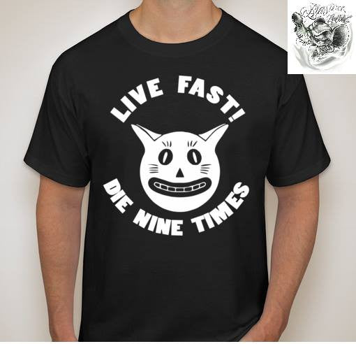 YOLNT Cat Live Fast Die 9 Times T-shirt Variation