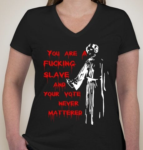 Princess Leia Graffity You Are A Fucking Slave Ladies Star Wars V-Neck T-shirt