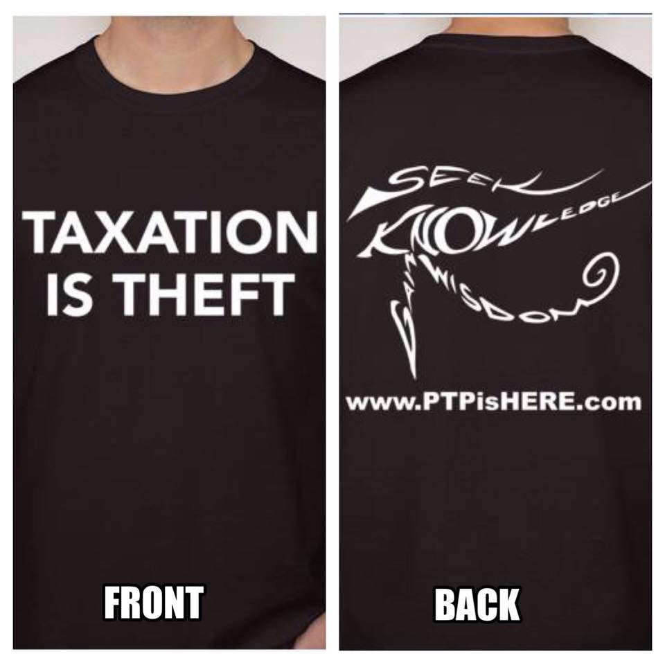 PTP Hip Hop Artist Taxation Is Theft T-shirt