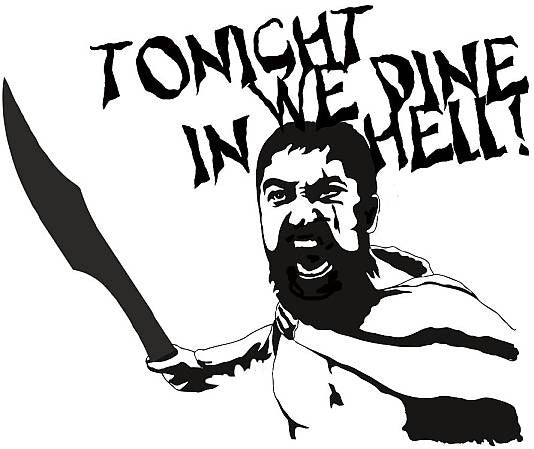 Tonight We Dine In Hell Sparta 300 King Leonidas Gym Wall