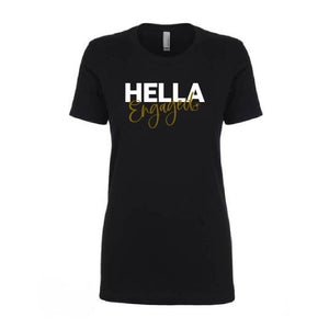 Hella Engaged T-Shirt (v-neck & round) - Hella Shirt Co.
