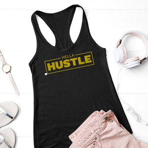 Hella Hustle Tank Top & T-Shirt - Hella Shirt Co.