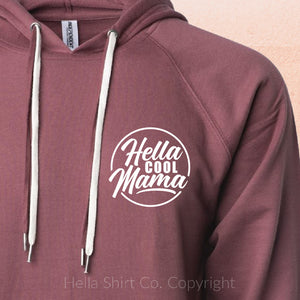Hella Cool Mama Hoodie (2 Colors) - Hella Shirt Co.