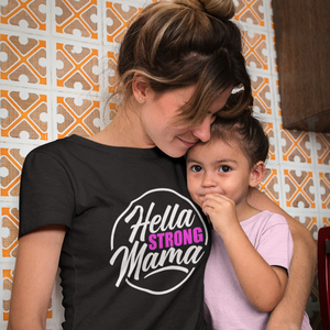 Hella Strong Mama Fitted T-Shirt - Hella Shirt Co.