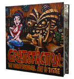 GRATISFACTION: The Unaspirational Art of BigToe: Art Book