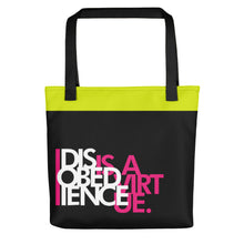 Load image into Gallery viewer, DISOBEDIENCE IS A VIRTUE - Tote bag
