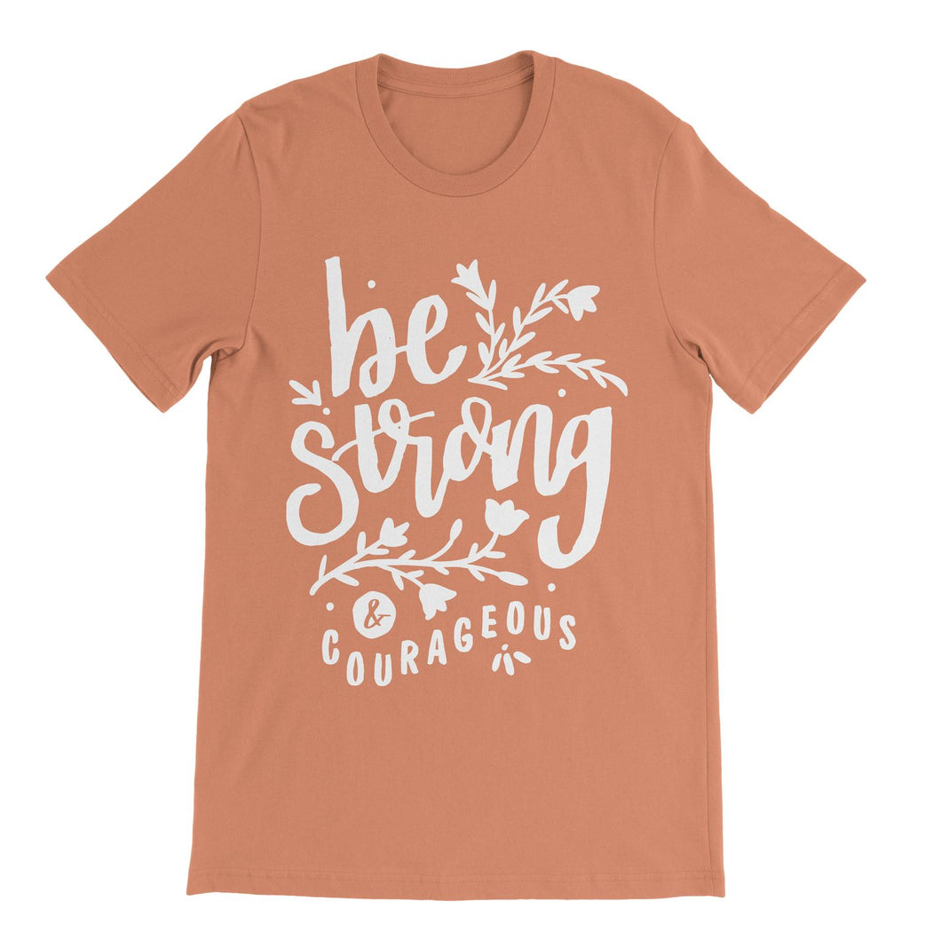 Sunset Be Strong & Courageous Shirt
