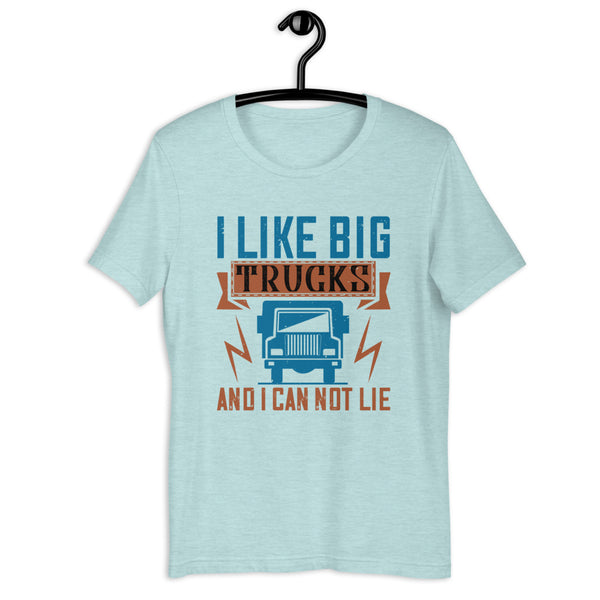 I Like Big Trucks And I Can Not Lie