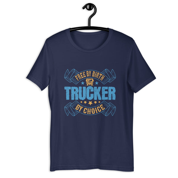 Free by birth, trucker by choice