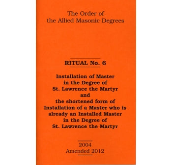 Allied Masonic Degrees Ritual No 6 – Installation of Master