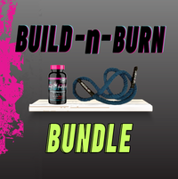 Build-n-burn Bundle