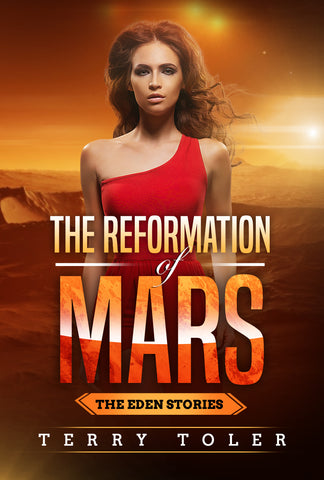 THE REFORMATION OF MARS