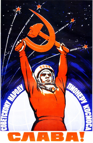 Glory to the Soviet People, the Pioneers of Space! Propaganda Poster