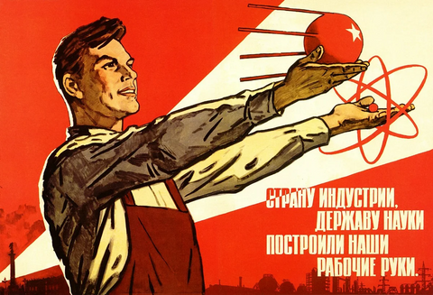 The Country of Industry, the Power of Science (1964) Soviet Poster