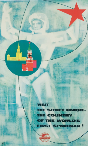 Visit the Soviet Union - The Country of the World's First Spaceman! Poster