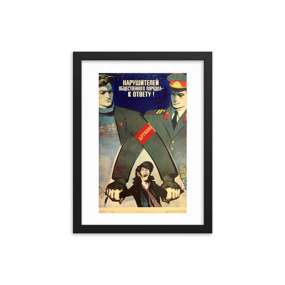 Hold the Violators of Public Order to Account! Framed Poster