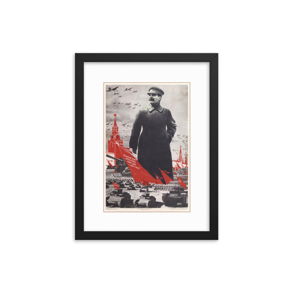 Our Army and Our Country are Strong and Powerful with the Stalinist Spirit! (1939) Framed Poster